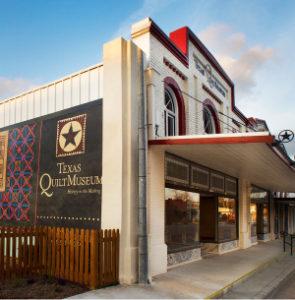 Texas Quilt Museum, in La Grange.